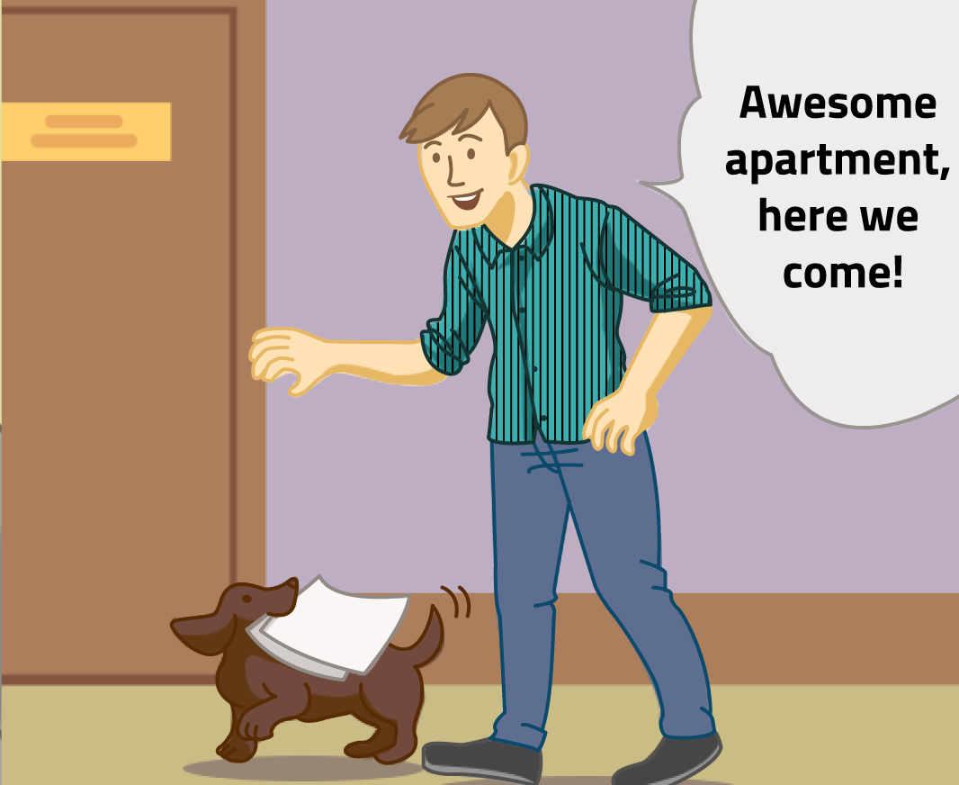 """The dog carries the man's application to the Canopy office at 9201 Kanis Road as the man says """"Awesome apartment, here we come!"""""""