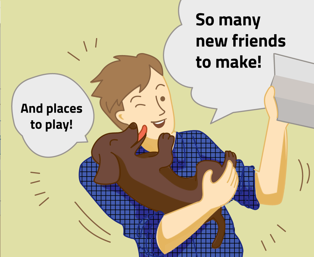 """The man celebratorily holds his acceptance letter aloft, crying """"So many new friends to make!"""" Miraculously, the dog replies aloud """"And places to play!"""""""